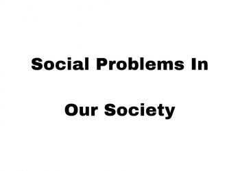 5 Major Social Problems In Our Society